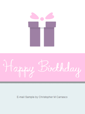 Birthday HTML E-mail Sample by Chris Carrasco